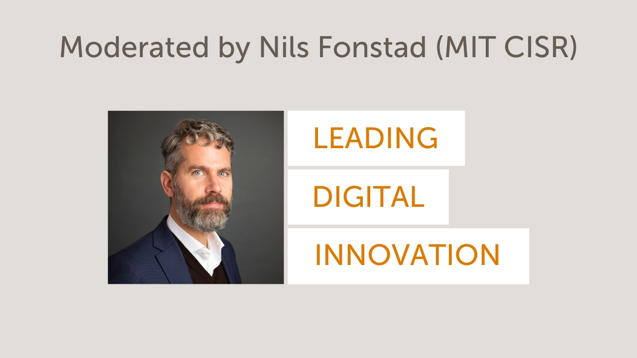CIONEXT | Business & Consumer Edition - Nils Fonstad - Leading Digital Innovation